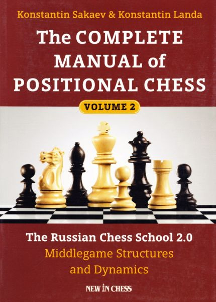 Schachbuch The Complete Manual of Positional Chess Vol. 2