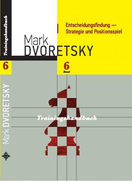 Schachbuch Entscheidungsfindung - Strategie und Positionsspiel