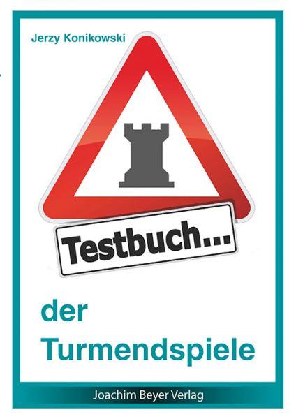 Schachbuch Testbuch der Turmendspiele