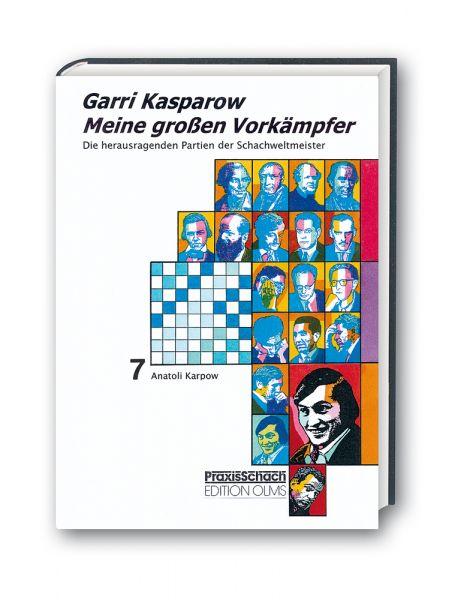 Schachbuch Meine großen Vorkämpfer Band 7 - Karpow