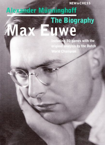 Schachbuch Max Euwe - The Biography