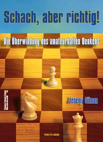 Schachbuch Schach, aber richtig!