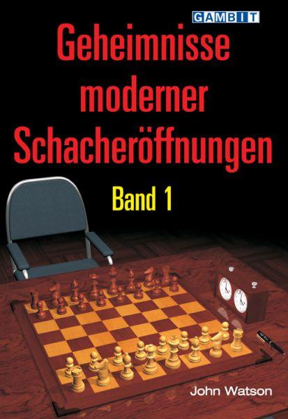 Schachbuch Geheimnisse Moderner Schacheröffnungen, Band 1