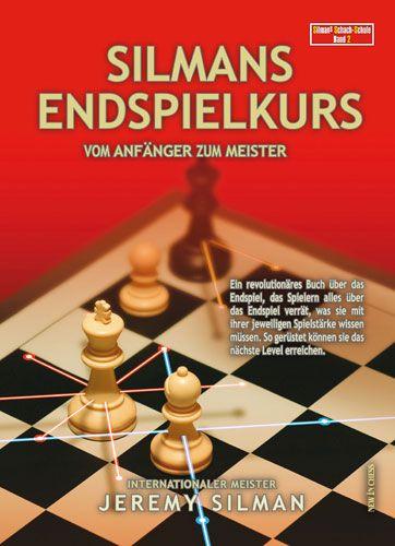Schachbuch Silmans Endspielkurs