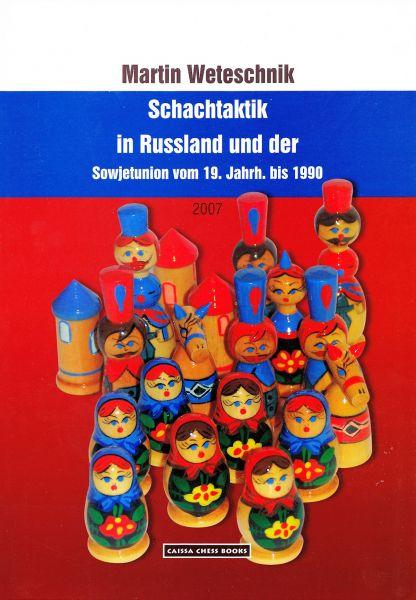 Schachbuch Schachtaktik in Russland und der Sowjetunion vom 19. Jahrh. bis 1990