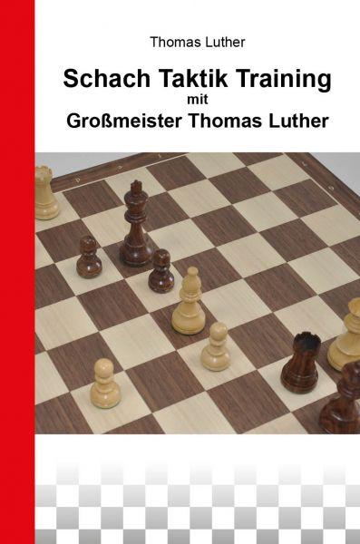 Schach Taktik Training mit Großmeister Thomas Luther