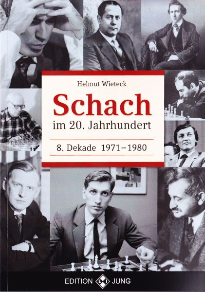 Schachbuch Schach im 20. Jahrhundert - 8. Dekade 1971 - 1980
