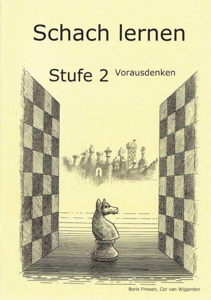 Schach lernen - Stufe 2 Vorausdenken Schülerheft