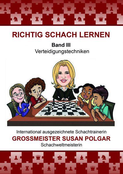 Schachbuch RICHTIG SCHACH LERNEN Band III
