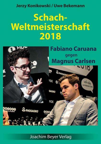 Schachbuch Schach Weltmeisterschaft 2018 Caruana - Carlsen