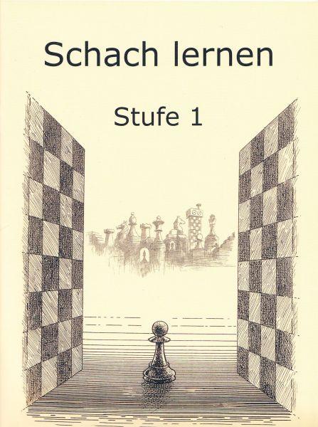 Schach lernen - Stufe 1 Schülerheft