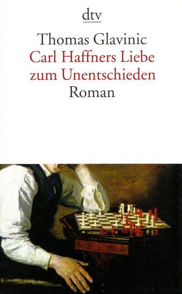Schachbuch Carl Haffners Liebe zum Unentschieden