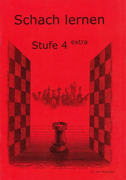Schach lernen - Stufe 4 extra Schülerheft