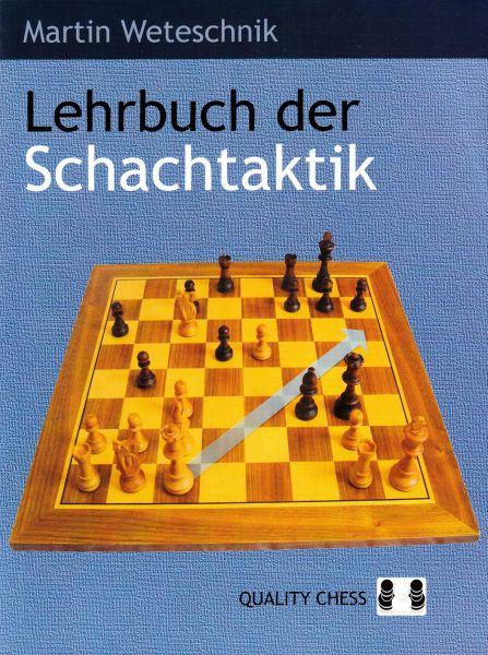Schachbuch Lehrbuch der Schachtaktik