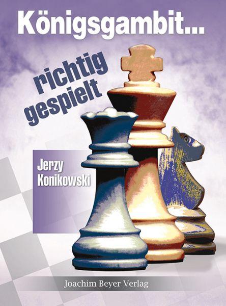 Schachbuch Königsgambit - richtig gespielt