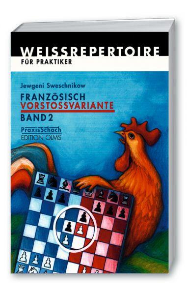 Schachbuch Französisch Vorstossvariante - Band 2