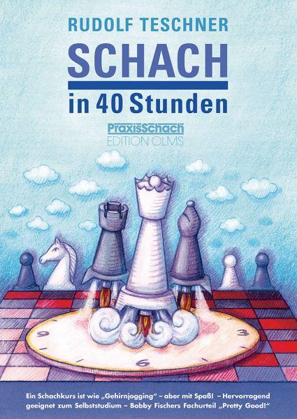 Schachbuch Schach in 40 Stunden