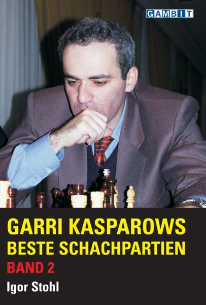 Schachbuch Garri Kasparows beste Schachpartien - Band 2