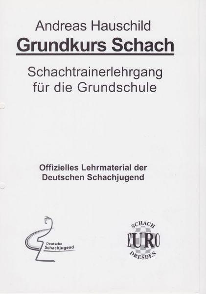 Schachbuch Grundkurs Schach / 1. - 4. Klasse