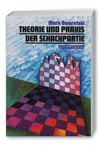 Schachbuch Theorie und Praxis der Schachpartie