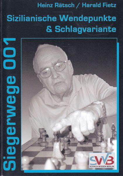 Schachbuch Siegerwege 001 - Sizilianische Wendepunkte & Schlagvariante