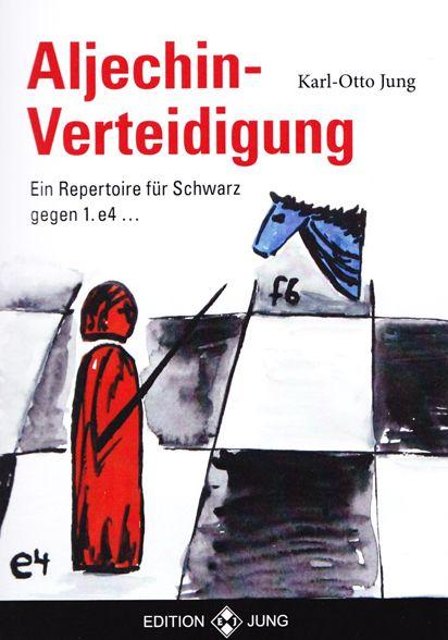 Schachbuch Aljechin-Verteidigung