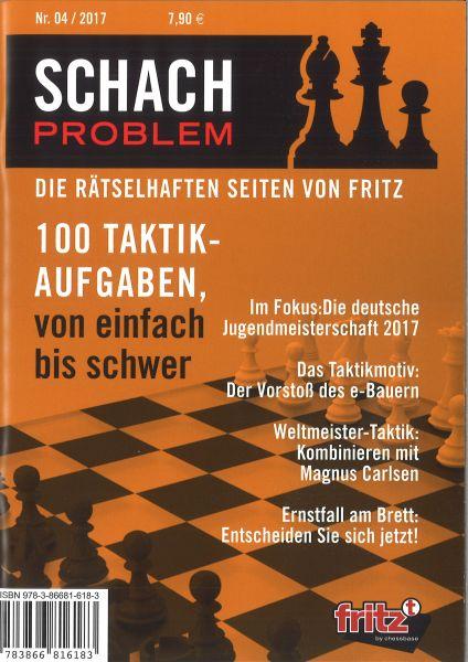 Schachbuch Schach Problem - Die rätselhaften Seiten von Fritz 04/2017