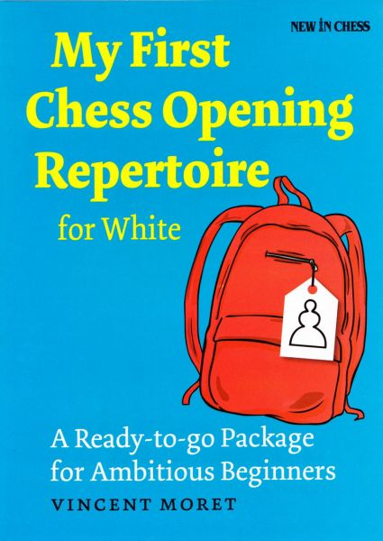 Schachbuch My First Chess Opening Repertoire for White