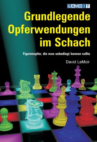 Schachbuch Grundlegende Opferwendungen im Schach