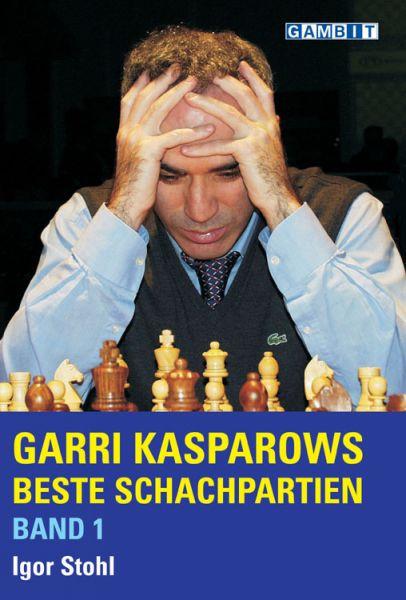 Schachbuch Garri Kasparows beste Schachpartien - Band 1