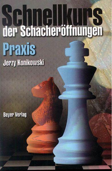 Schachbuch Schnellkurs der Schacheröffnungen - Praxis
