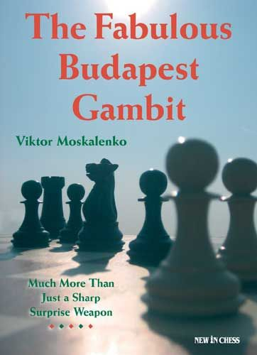 Schachbuch The Fabulous Budapest Gambit