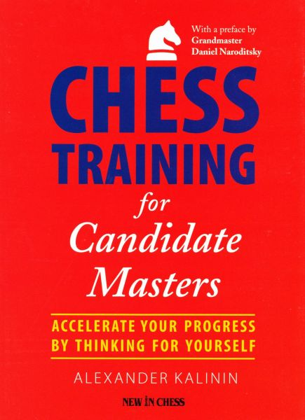 Schachbuch Chess Training for Candidate Masters