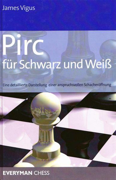 Schachbuch Pirc für Schwarz und Weiß