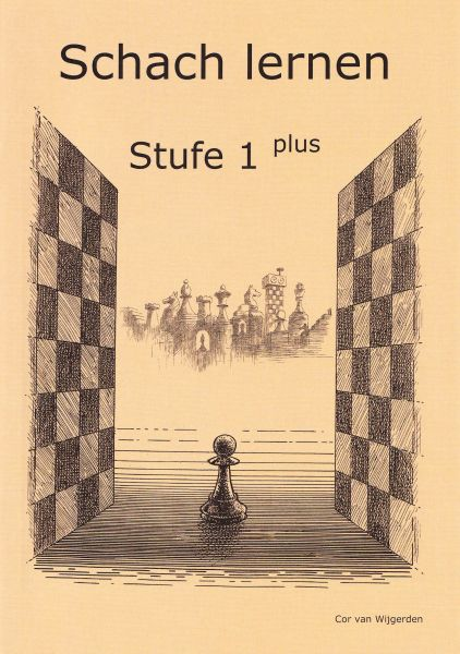 Schach lernen - Stufe 1 plus Schülerheft