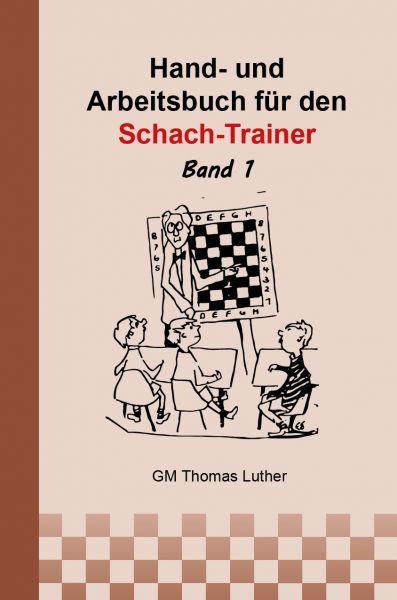 Hand- und Arbeitsbuch für den Schach-Trainer