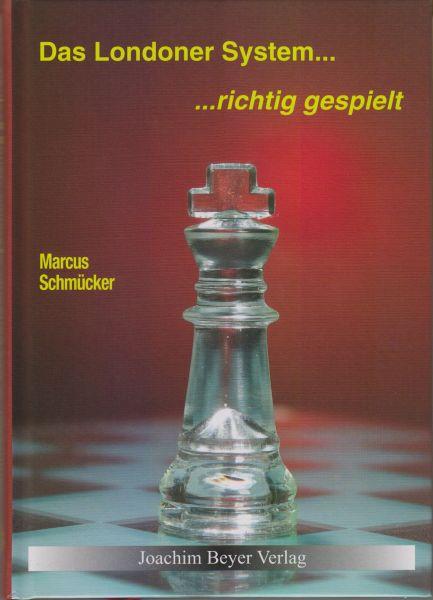 Schachbuch Das Londoner System – richtig gespielt