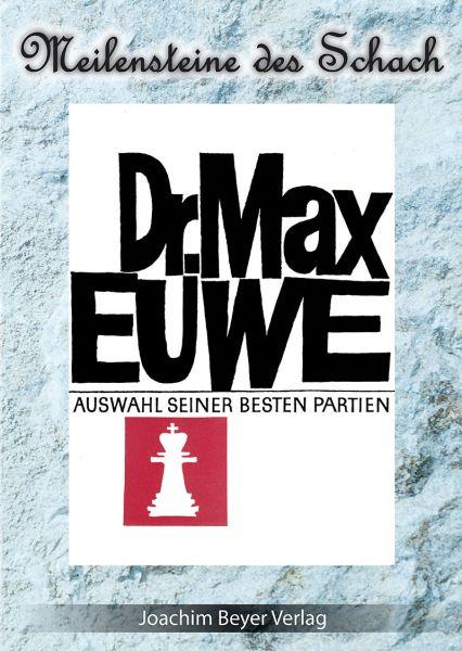 Schachbuch Dr. Max Euwe - Eine Auswahl seiner besten Partien