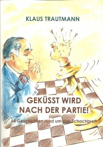 Schachbuch Geküsst wird nach der Partie