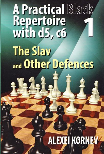 Schachbuch A Practical Black Repertoire with d5, c6 - Volume 1: The Slav and Other Defences