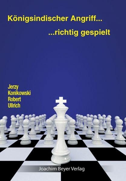 Schachbuch Königsindischer Angriff - richtig gespielt