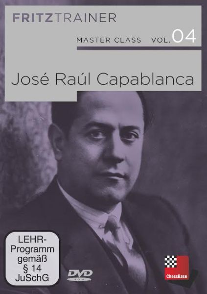 Schach DVD Master Class Band 4: José Raúl Capablanca