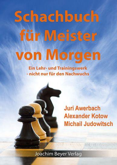 Schachbuch für Meister von Morgen