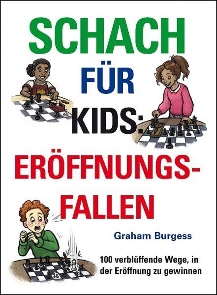 Schachbuch Schach für Kids: Eröffnungsfallen