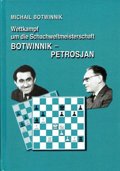 Schachbuch Wettkampf um die Schachweltmeisterschaft Botwinnik - Petrosjan