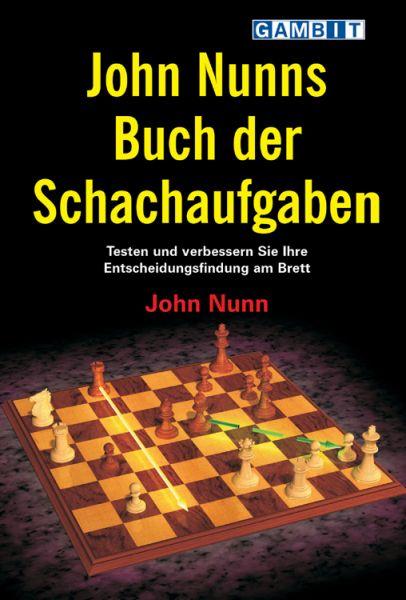 Schachbuch John Nunns Buch der Schachaufgaben