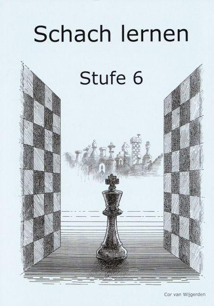Schach lernen - Stufe 6 Schülerheft
