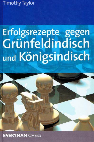 Schachbuch Erfolgsrezepte gegen Grünfeldindisch und Königsindisch