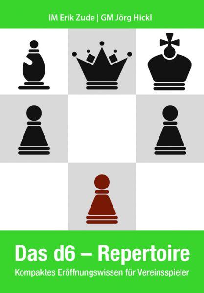 Schachbuch Das d6-Repertoire