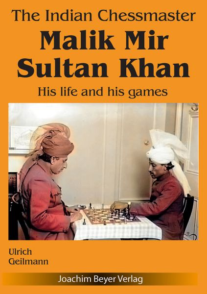 Schachbuch The Indian Chessmaster Malik Mir Sultan Khan